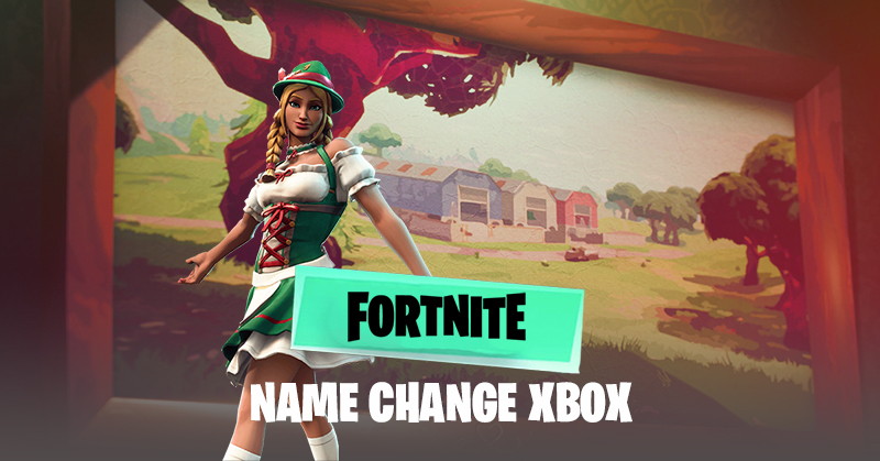 How To Change Your Fortnite Name On Xbox! - Esports Fast
