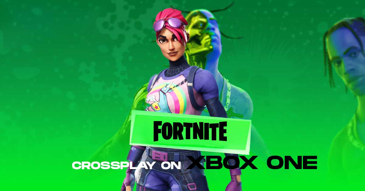 How to do Crossplay on Fortnite Xbox One!: Next-Gen ...