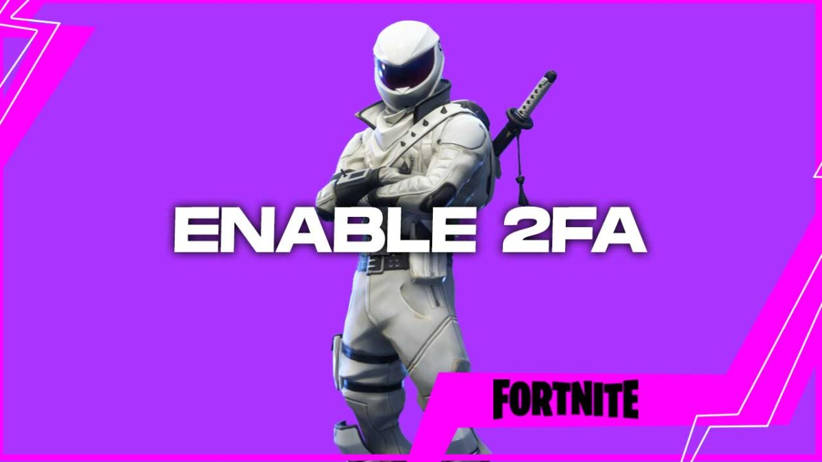 Fortnite: How to Enable Two Factor Authentication!