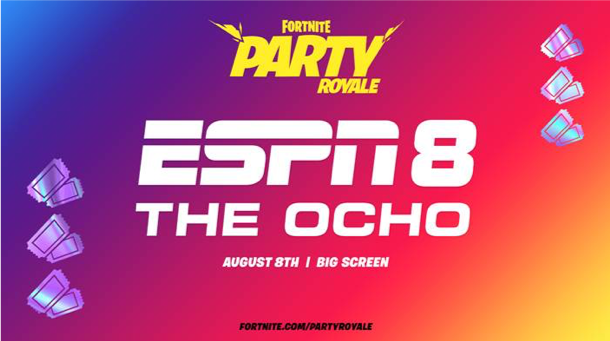 ESPN Celebrates Four Years of ESPN 8: The Ocho by Streaming in Fortnite's Party Royale on August 8