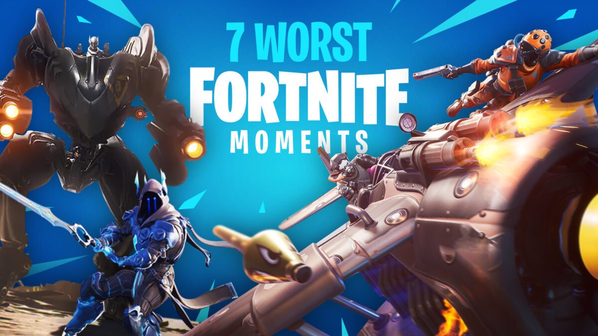 The 7 worst Fortnite moments in history, ranked