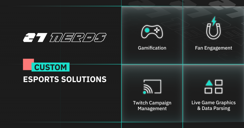 How software solutions can improve engagement in esports — 27 Nerds